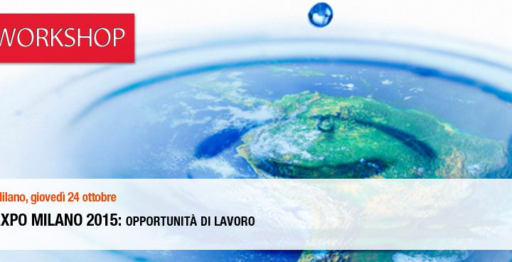 EXPO Milano 2015 – Work opportunities