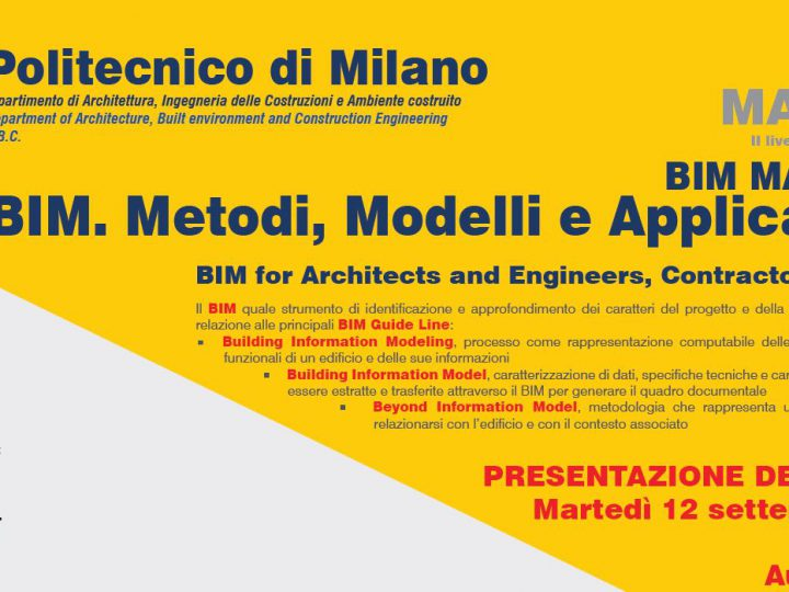 Master Presentation: BIM. METHODS, MODELS AND APPLICATIONS – Politecnico di Milano – Third edition
